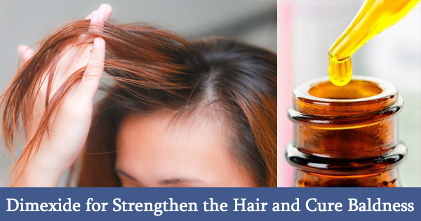 Dimexide for Strengthen the Hair and Cure Baldness