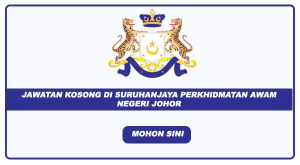 Jawatan Kosong Di Suruhanjaya Perkhidmatan Awam Negeri Johor