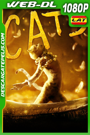 Cats (2019) 1080P WEB-DL Latino – Ingles