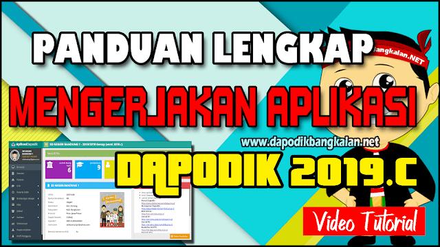 Panduan Lengkap Pengisian Aplikasi Dapodik 2019 c (VIDEO)