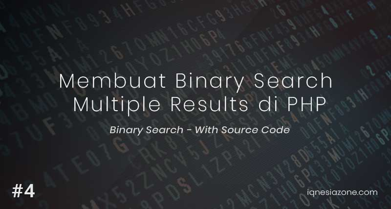 Binary Search Multiple Results di PHP