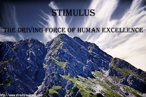 stimulus;motivation;human excellence