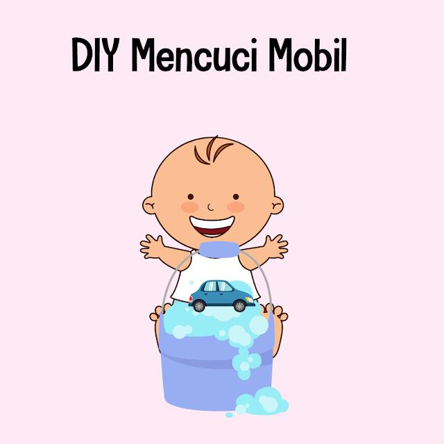 DIY Mencuci Mobil Untuk Bayi