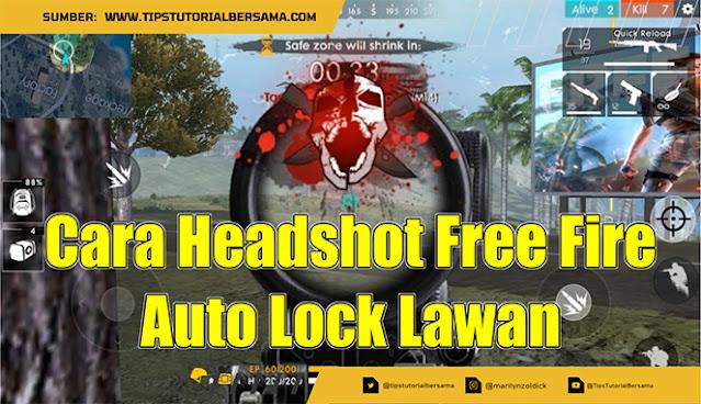 Ingin tahu bagaimana cara auto headshot di game Free Fire terbaru. Yuk simak penjelasan selengkapnya melalui tutorial berikut ini tanpa root.