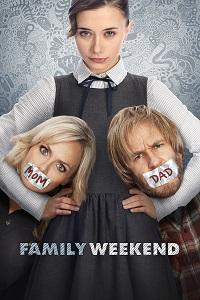 Watch Family Weekend Online Free in HD