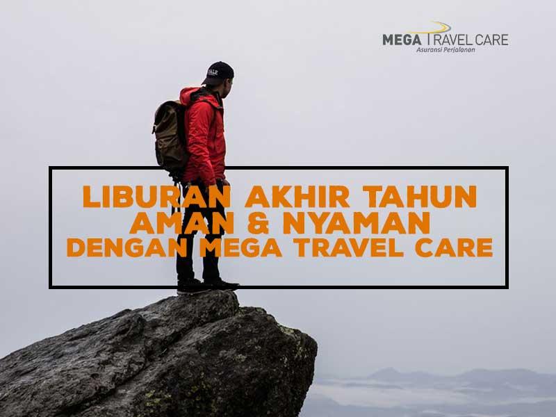 Liburan Akhir Tahun Aman dan Nyaman dengan Mega Travel Care