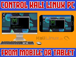 Control Kali Linux PC From any Mobile or Tablet