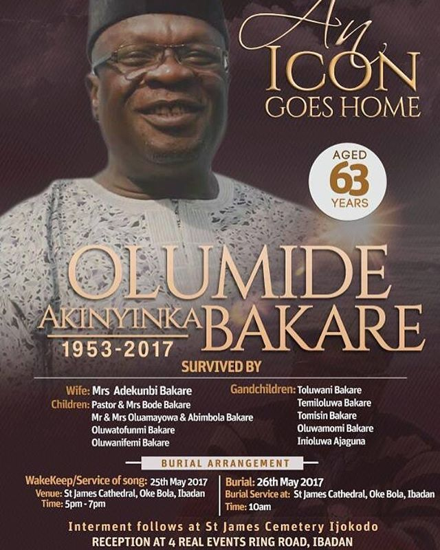The late Nollywood actor, Olumide Bakare, burial has been announced May 25 and 26 which will take in Ibadan