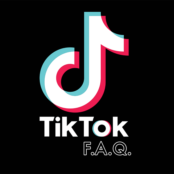 Most Frequently TikTok Asked Questions and Answers