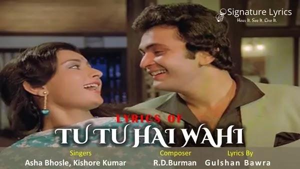 Tu Tu Hai Wahi Lyrics - Asha Bhosle - Kishore Kumar - Old Romantic Song