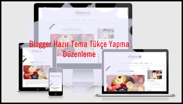 Blogger Tema Türkçe Yapma -Düzenleme