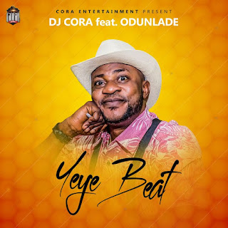 FREE BEAT: Dj Cora Ft Odunlade - Yeye Beat