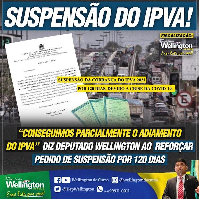 """""""Conseguimos parcialmente o adiamento do IPVA em 30 dias"""", diz deputado Wellington ao reforçar pedido de suspensão por 120 dias"""