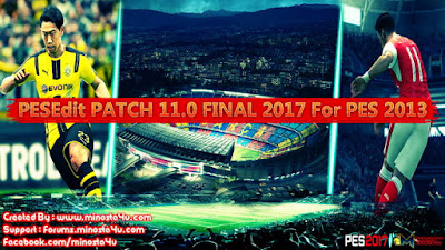 PES 2013 PESEdit 11.0 PATCH 2017 BY MINOSTA4U