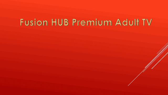 Fusion HUB Premium Adult TV ADD-ONS