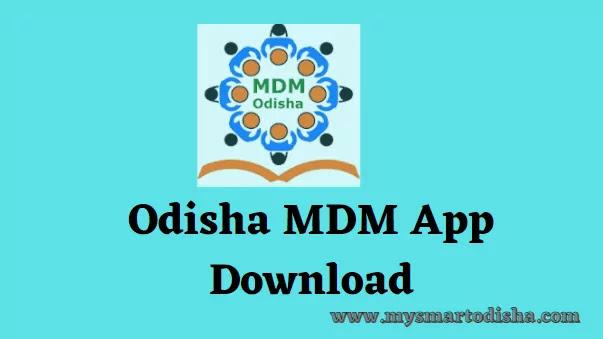 MDM Odisha Monitoring App