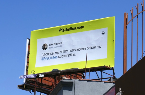 cancel Netflix subscription before MeUndies billboard