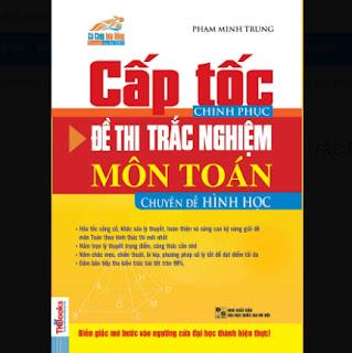 Cấp Tốc Chinh Phục Đề Thi Trắc Nghiệm Môn Toán - Chuyên Đề Hình Học ebook PDF EPUB AWZ3 PRC MOBI