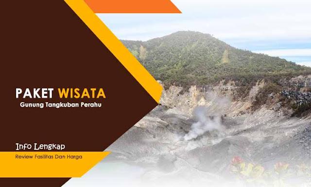 Paket Wisata Tangkuban Perahu Bandung - Update Harga & Fasilitas