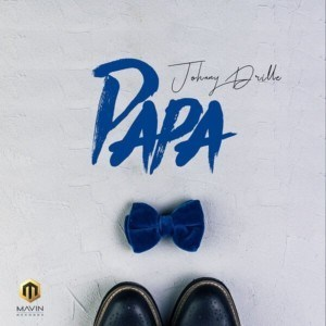 [Mp3] Johnny Drille - Papa (Prod by Johnny Drille)