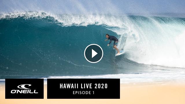 Hawaii Live 2020 Episode 1 O Neill