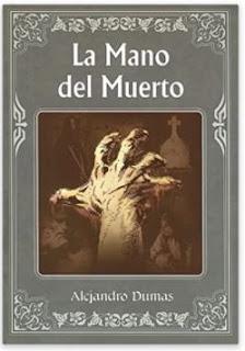 «La Mano del Muerto» de Alejandro Dumas