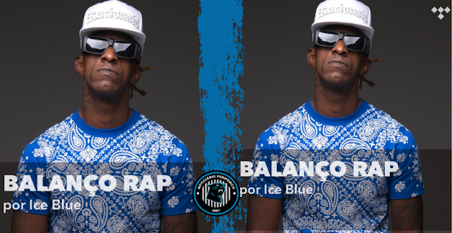 TIDAL disponibiliza aos fãs do Racionais MC's a playlist 'Balanço Rap', do integrante Ice Blue