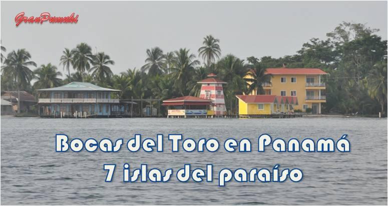 Escapar a Bocas del Toro en Panamá desde el Caribe de Costa Rica es una oportunidad para disfrutar de un archipiélago privilegiado con islas desiertas y arrecifes de coral. En Blog de Viajes, Bocas del Toro con niños