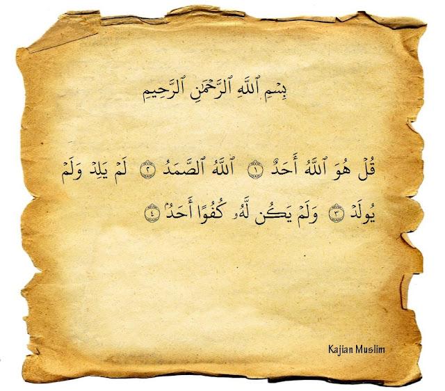 Bacaan Surat Al-Ikhlas Dan Terjemaahannya