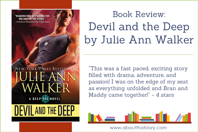 Book Review: Devil and the Deep by Julie Ann Walker | About That Story