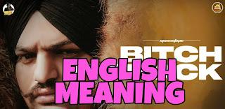 Bitch I'm Back Lyrics Meaning in English– Sidhu Moose Wala