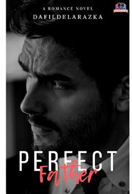 Perfect Father by Dafil Delarazka Pdf