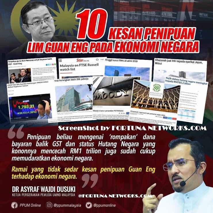 #10 KESAN PENIPUAN MENTERI KEWANGAN@ LIM GUAN ENG PADA EKONOMI NEGARA MALAYSIA