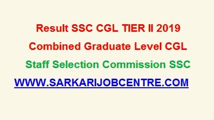 SSC CGL Recruitment 2019 Tier II Result Released 2021