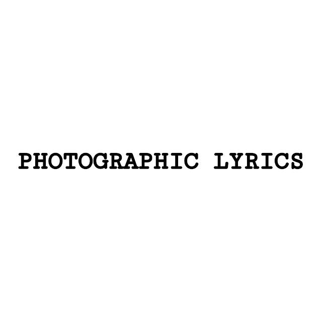 Photographic Lyrics