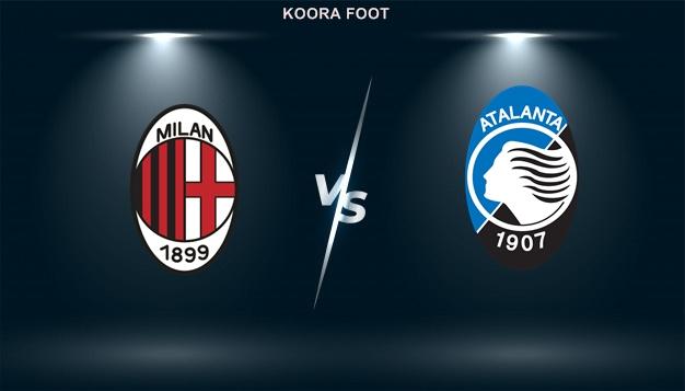 شاهد مباراة ميلان وأتلانتا  بث مباشر في الدوري الايطالي