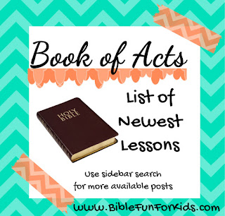 http://www.biblefunforkids.com/2013/10/acts-lesson-plan.html