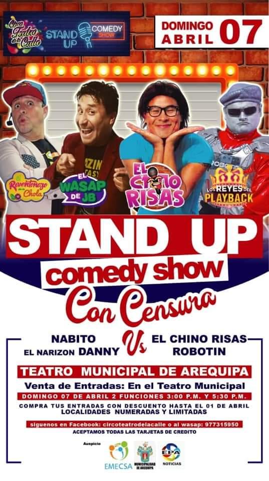 Nabito, Danny, el Chino de Risas y Robotín en Arequipa - 7 de abril