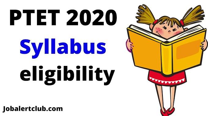 PTET Syllabus 2020, PTET Syllabus Pattern, PTET EXAM 2020