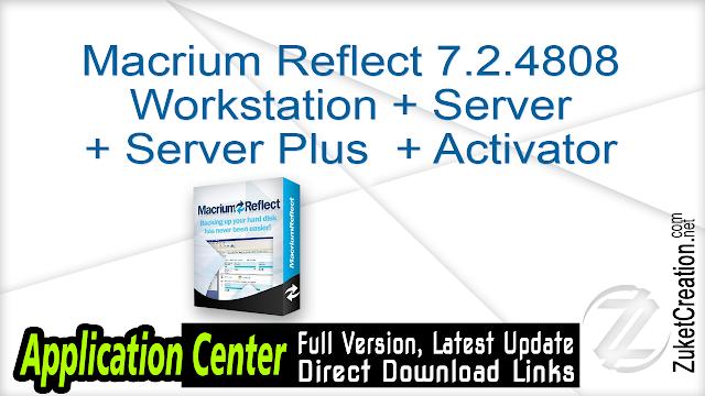 Macrium Reflect 7.2.4808 Workstation + Server + Server Plus + Activator