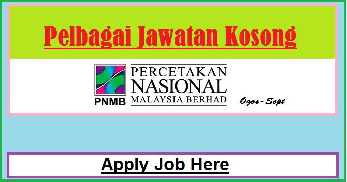 Jawatan Kosong Terbaru Percetakan Nasional Malaysia Berhad (PNMB)  apply job here