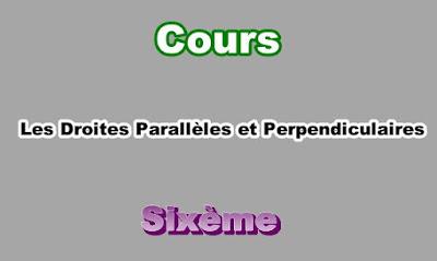 Cours de Droites Parallèles et Perpendiculaires 6eme en PDF