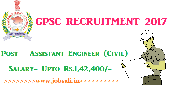 GPSC Online application, GPSC Assistant Engineer Vacancy, Civil Engineering jobs in Gujarat