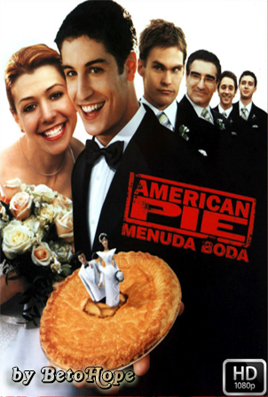 American Pie 3: Menuda Boda [2003] [Latino-Ingles] HD 1080P [Google Drive] GloboTV