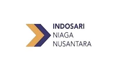 Lowongan Kerja di PT Indosari Niaga Nusantara SMA Sederajat