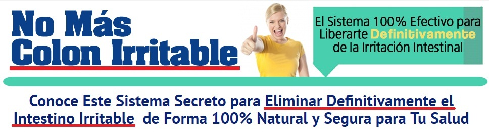 Sanar Colon Irritable (SCI) | Adios Intestino Irritable (SII) | Curar Colon Irritado naturalmente