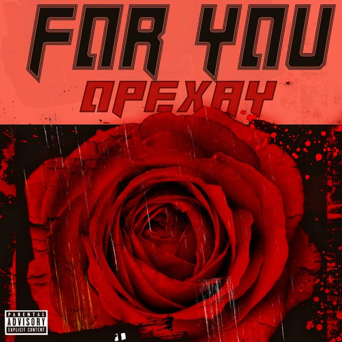 [Music] Opexay - For You