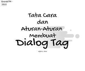 Tata Cara & Aturan-Aturan Menulis Dialog Tag Sesuai Fungsi Dialog dalam Novel & Wattpad.