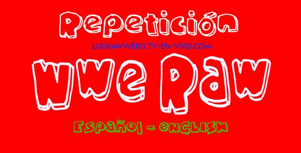 Repetición de Wwe Monday Night Raw 17 de Agosto de 2020 En Español
