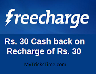 Freecharge : Get Rs.30 Cashback on Recharge of Rs.30 [100% Cashback]
